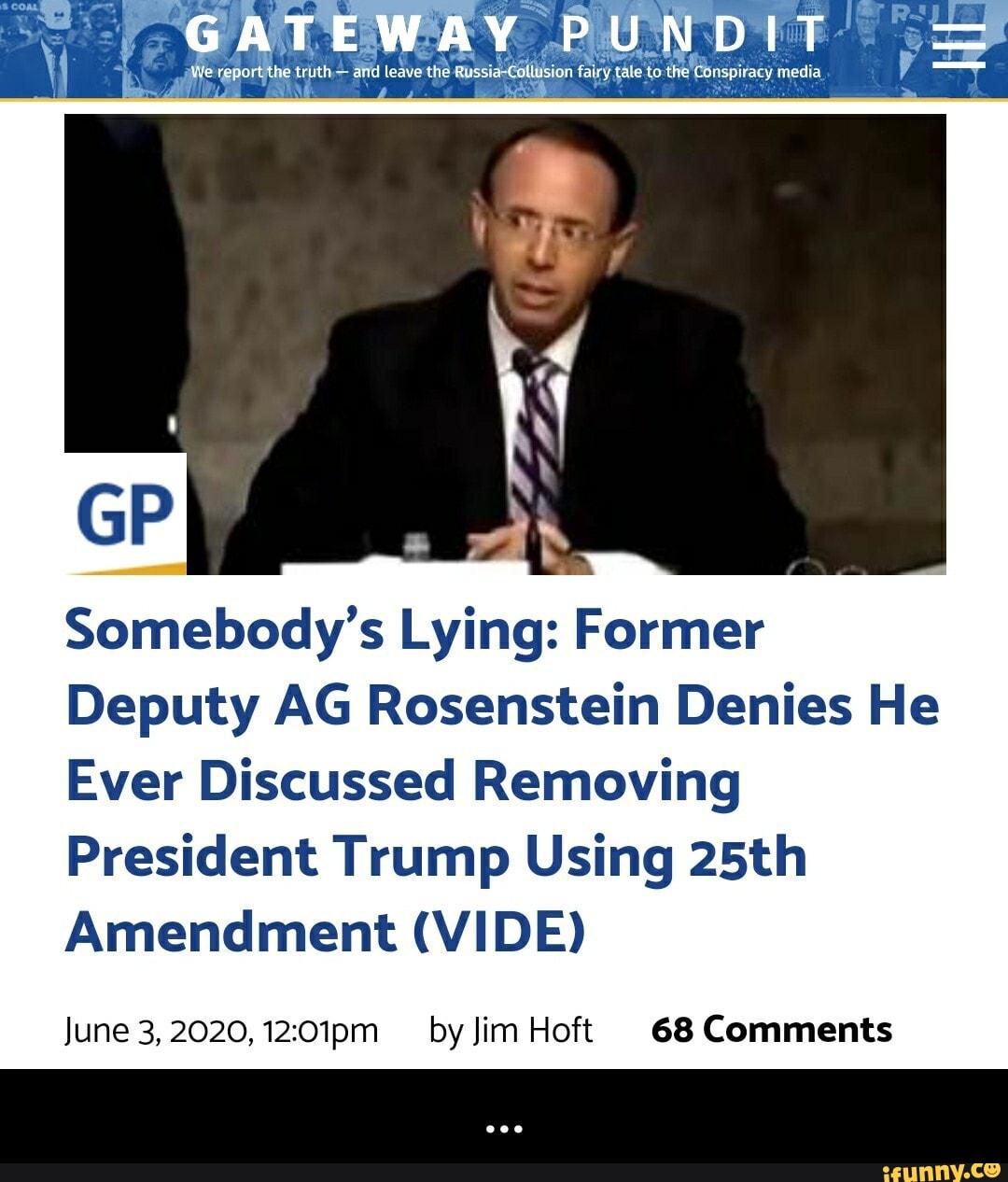 Somebody's Lying: Former Deputy AG Rosenstein Denies He ...