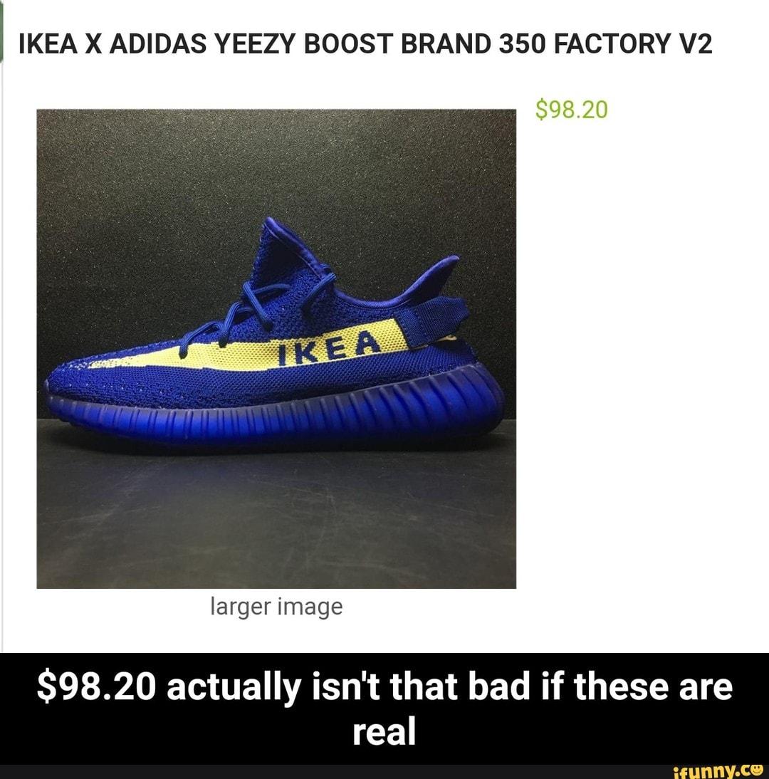 best sneakers dca17 7779c IKEA X ADIDAS YEEZY BOOST BRAND 350 FACTORY V2 $98.20 ...