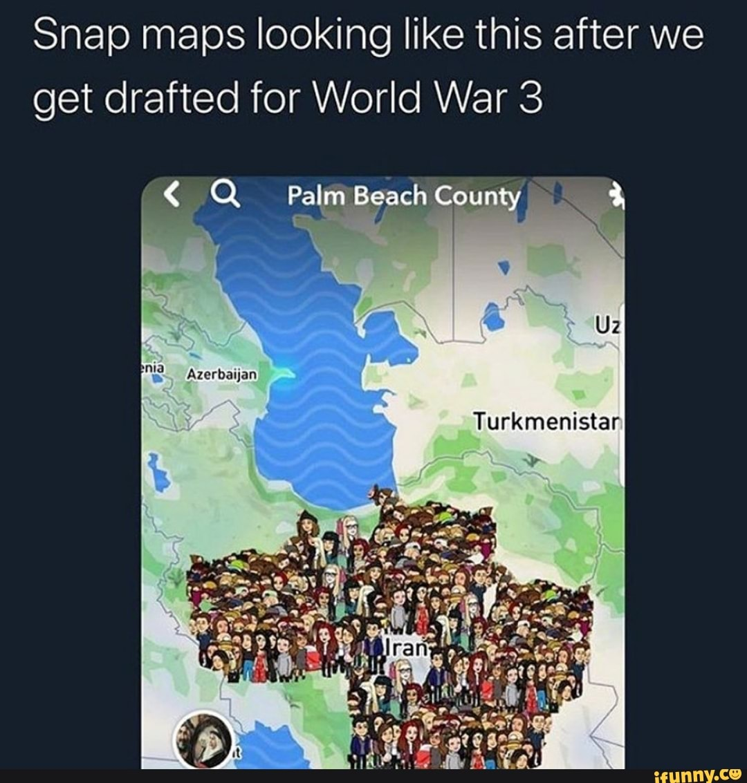 Snap maps looking like this after we get drafted for World ...