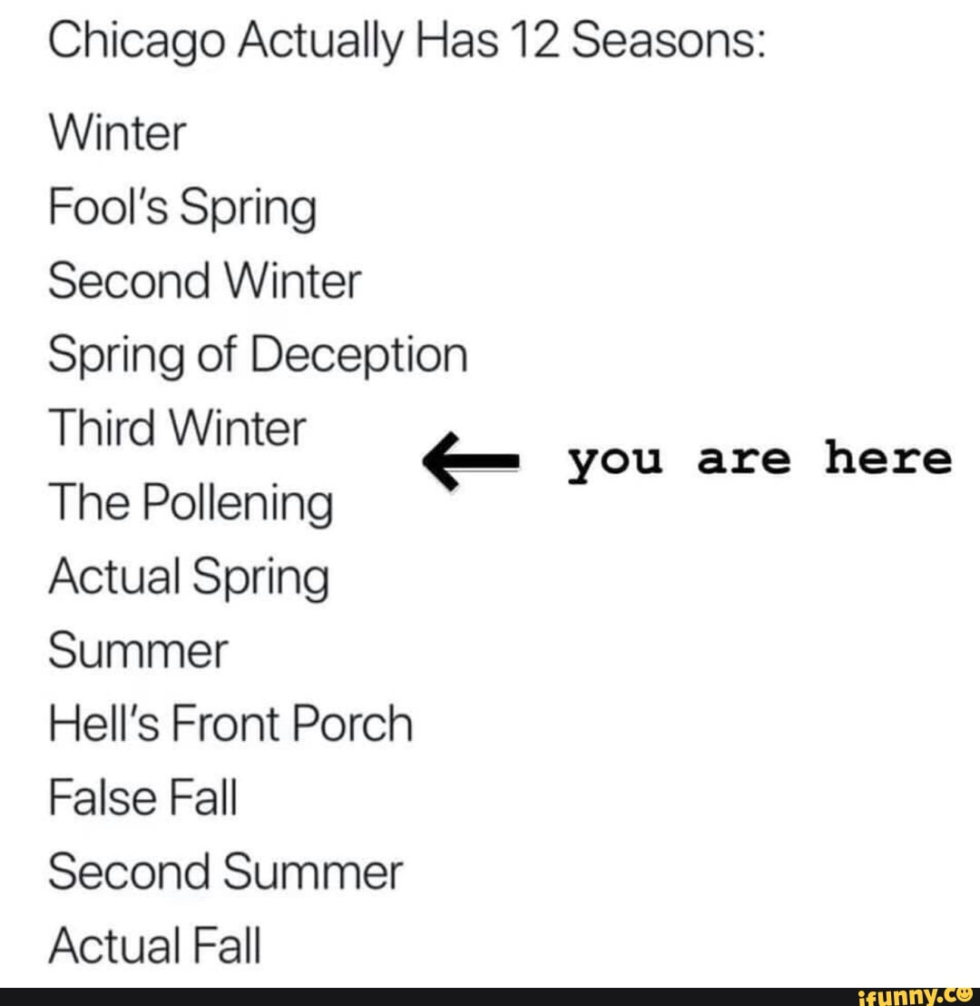 Chicago Actually Has 12 Seasons: Winter Fool's Spring Second
