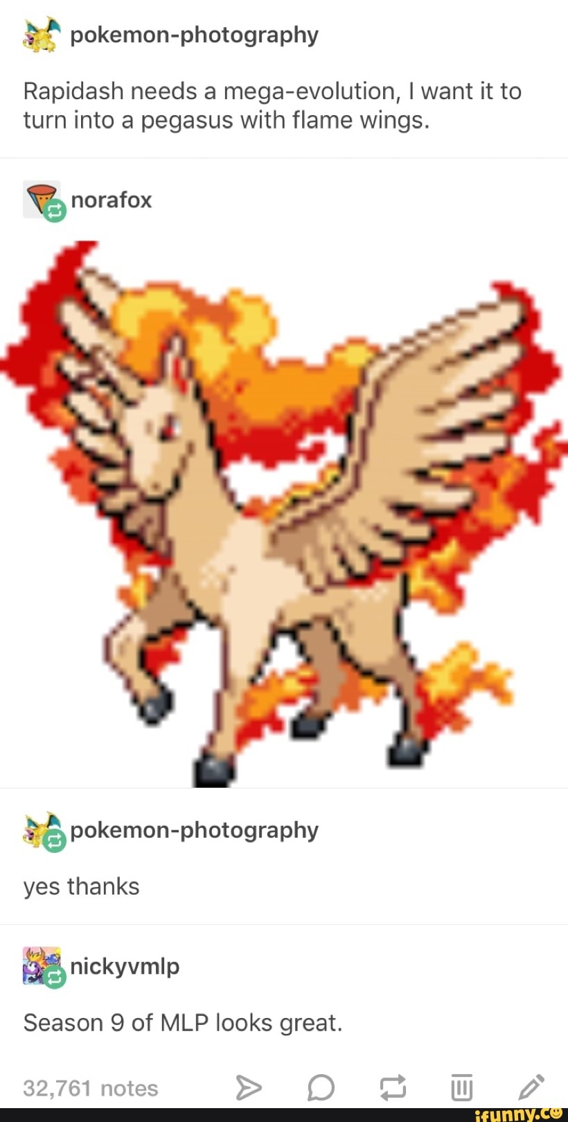 Pokemon Photography Rapidash Needs A Mega Evolution Lwant It To Turn Into A Pegasus With Flame Wings Norafox 6 Pokemon Photography Yes Thanks Season 9 Of Mlp Looks Great 32 761 Notes D