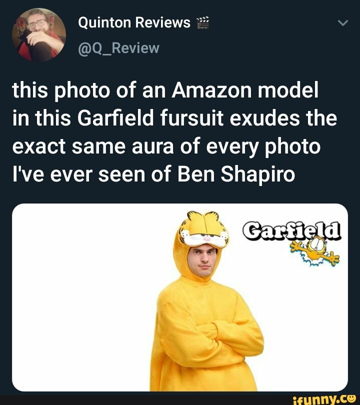 This Photo Of An Amazon Model In This Garfield Fursuit Exudes The Exact Same Aura Of Every Photo I Ve Ever Seen Of Ben Shapiro Ifunny