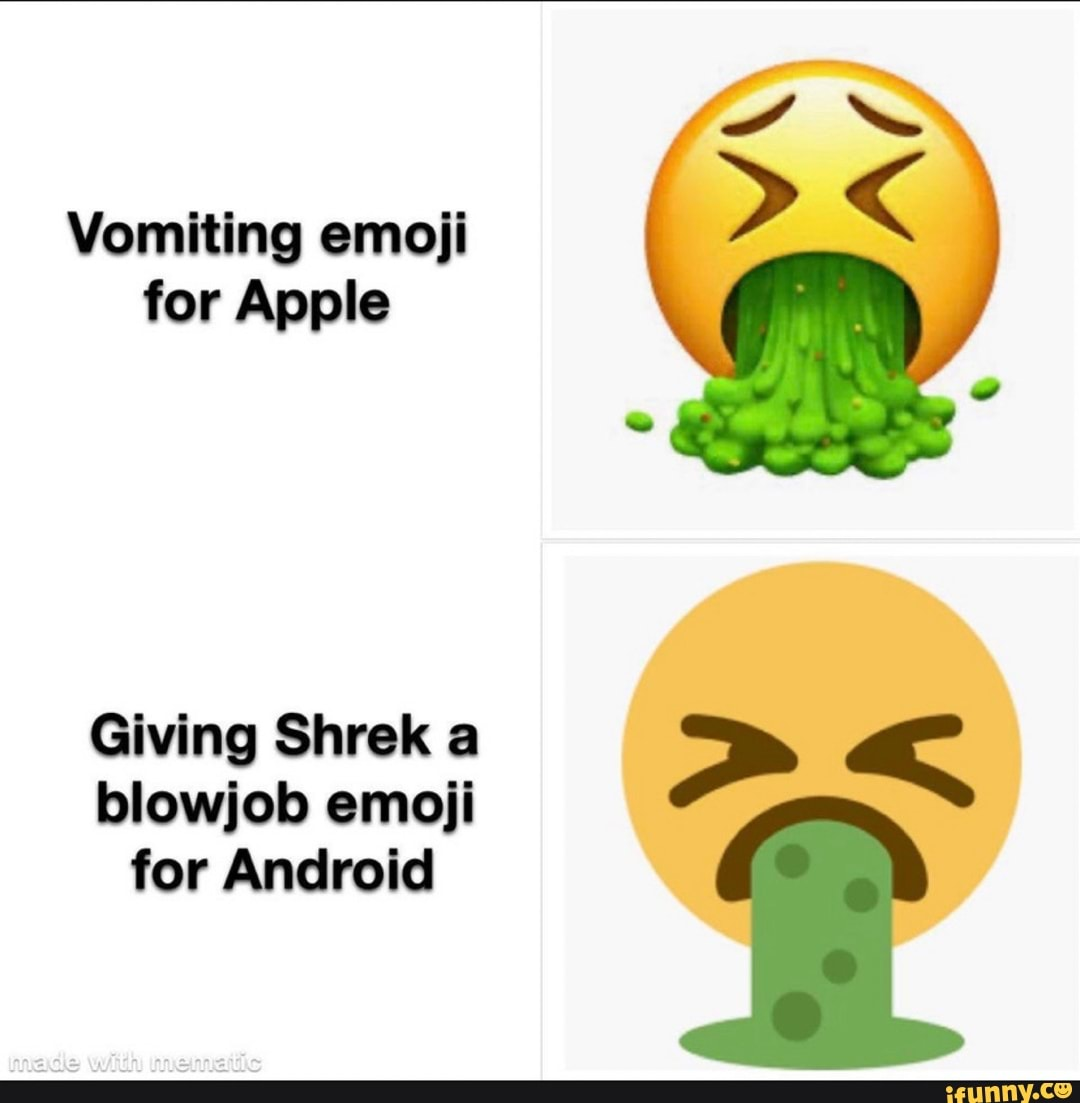 Vomiting Emoji For Apple Giving Shrek A Blowjob Emoji For Android A Ifunny