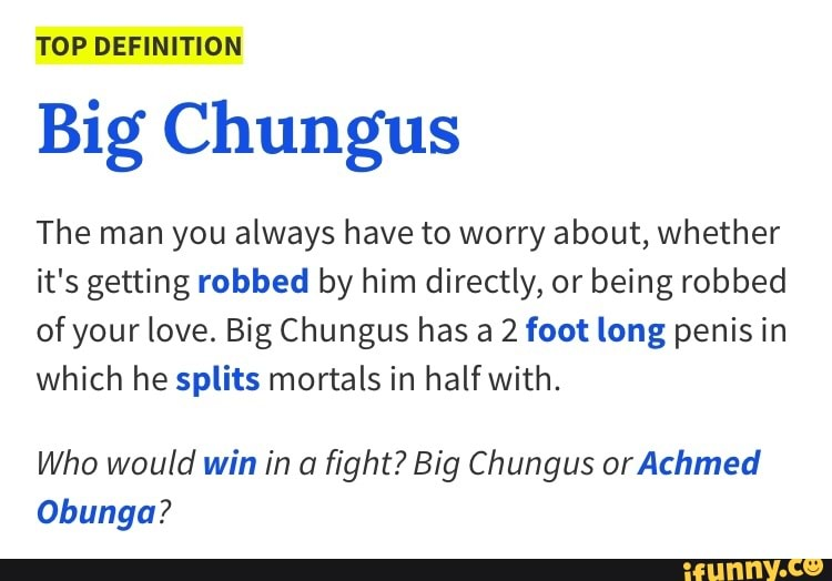 Big Chungus The Man You Always Have To Worry About Whether It S