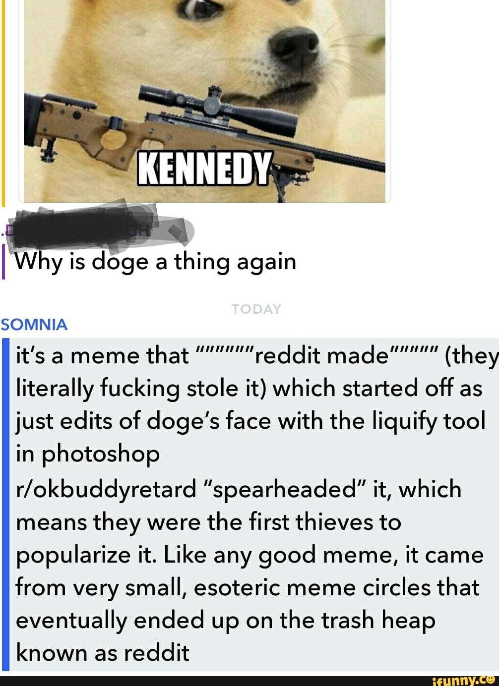 It's a meme that