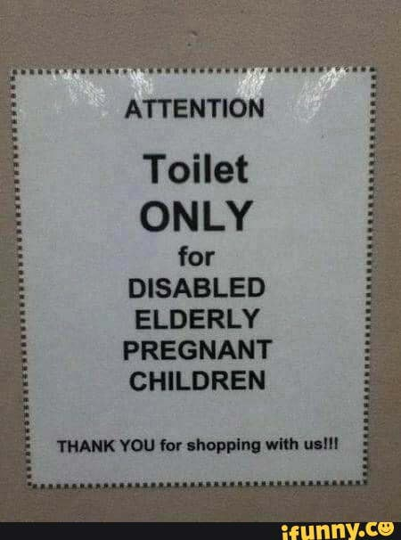 Toilet ONLY for DISABLED ELDERLY PREGNANT CHILDREN THANK YOU for shopping with usil! 3