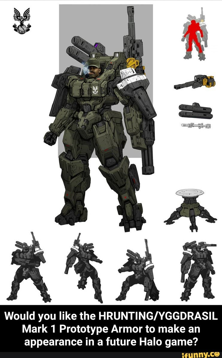 Would You Like The Hrunting Yggdrasil Mark 1 Prototype Armor To Make An Appearance In A Future Halo Game Ifunny