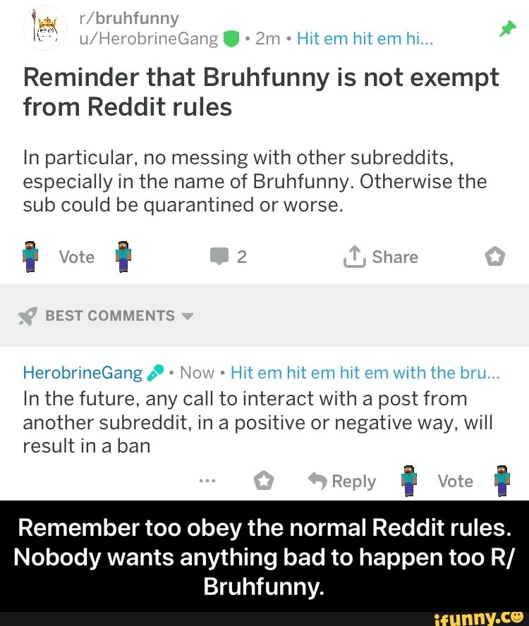 Reminder that Bruhfunny is not exempt from Reddit rules In